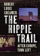 Hippie Trail - Kreamer, Robert Louis - ISBN: 9781781557365