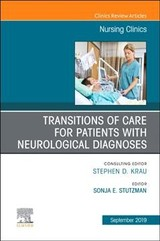 The Clinics: Nursing, Transitions of Care for Patients with Neurological Diagnoses - ISBN: 9780323678988