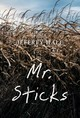 Mr. Sticks - Hale, Jeffrey - ISBN: 9781988281674