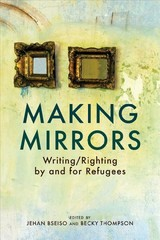 Making Mirrors - Bseiso, Jehan (EDT)/ Thompson, Becky (EDT) - ISBN: 9781623719784