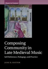Composing Community In Late Medieval Music - Hatter, Jane D. (university Of Utah) - ISBN: 9781108474917