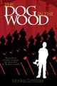 Dog In The Wood - Schroeder, Monika - ISBN: 9781684372775