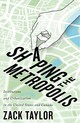 Shaping The Metropolis - Taylor, Zack - ISBN: 9780773557055