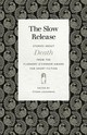 Slow Release - Laughman, Ethan (EDT)/ Allen, Ed (CON)/ Anderson, Robert (CON)/ Clyde, Mary... - ISBN: 9780820355313