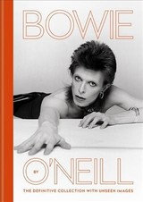 Bowie By O'neill - O'Neill, Terry - ISBN: 9781788401012