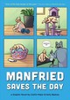 Manfried Saves The Day - Bastow, Kelly; Major, Caitlin - ISBN: 9781683691082