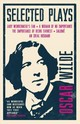 Selected Plays - Wilde, Oscar - ISBN: 9781847497956
