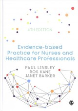 Evidence-based Practice For Nurses And Healthcare Professionals - Linsley, Paul; Kane, Ros; Barker, Janet H - ISBN: 9781526459992