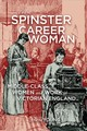 From Spinster To Career Woman - Young, Arlene - ISBN: 9780773557062