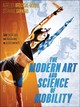 Modern Art And Science Of Mobility - Broussal-derval, Aurelien; Ganneau, Stephane - ISBN: 9781492571216
