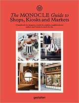 Monocle Guide To Shops, Kiosks And Markets - Monocle (COR) - ISBN: 9783899559675