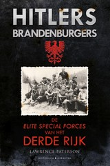 Hitlers Brandenburgers - Lawrence  Paterson - ISBN: 9789045218823