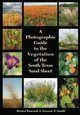 Photographic Guide To The Vegetation Of The South Texas Sand Sheet - Smith, Forrest; Peacock, Dexter - ISBN: 9781623497828