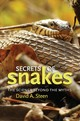 Secrets Of Snakes - Steen, David A. - ISBN: 9781623497972
