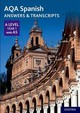 Aqa A Level Spanish: Key Stage Five: Aqa A Level Year 1 And As Spanish Answers & Transcripts - ISBN: 9780198446026