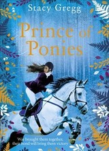 Prince Of Ponies - Gregg, Stacy - ISBN: 9780008332310
