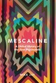 Mescaline - Jay, Mike - ISBN: 9780300231076