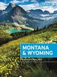 Moon Montana & Wyoming (fourth Edition) - Walker, Carter - ISBN: 9781640491915