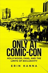 Only At Comic-con - Hanna, Erin - ISBN: 9780813594712