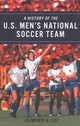 History Of The U.s. Men's National Soccer Team - Lisi, Clemente Angelo - ISBN: 9781538130995