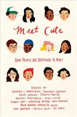 Meet Cute: Some People You Are Destined To Meet - Armentrout, Jennifer L. - ISBN: 9781328604286