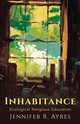 Inhabitance - Ayres, Jennifer R. - ISBN: 9781481311373