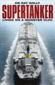 Supertanker - Solly, Dr Raymond - ISBN: 9780750987691