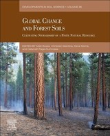 Developments in Soil Science, Global Change and Forest Soils - ISBN: 9780444639981