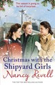 Christmas With The Shipyard Girls - Revell, Nancy - ISBN: 9781787460850