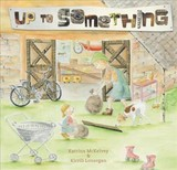 Up To Something - Mckelvey, Katrina - ISBN: 9781925335705