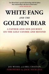 White Fang And The Golden Bear - Wessel, Joe; Chastain, Bill - ISBN: 9781510740167