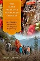Many Faces Of A Himalayan Goddess - Halperin, Ehud (associate Professor, Associate Professor, Tel Aviv Universi... - ISBN: 9780190913588