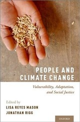 People And Climate Change - Mason, Lisa Reyes (EDT)/ Rigg, Jonathan (EDT) - ISBN: 9780190886455