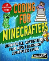 Coding For Minecrafters - Garland, Ian - ISBN: 9781510740020