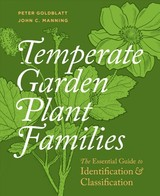 Temperate Garden Plant Families: The Essential Guide To Identification And Classification - Goldblatt, Peter - ISBN: 9781604694987