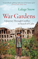 War Gardens - Snow, Lalage - ISBN: 9781787470712