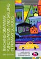Teaching Grammar, Punctuation And Spelling In Primary Schools - Waugh, Rosemary; Warner, Claire; Waugh, David - ISBN: 9781526445636