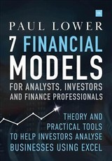 7 Financial Models For Analysts, Investors And Finance Professionals - Lower, Paul - ISBN: 9780857195739