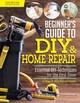 Beginner's Guide To Diy - Behari, Jo; Winfield-chislett, Alison - ISBN: 9781580118286