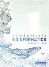 Introduction To Bioinformatics - Lesk, Arthur (professor Of Biochemistry And Molecular Biology, The Pennsylvania State University, Usa) - ISBN: 9780198794141
