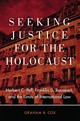 Seeking Justice For The Holocaust - Cox, Graham B. - ISBN: 9780806164281