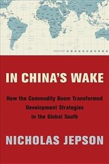 In China's Wake - Jepson, Nicholas - ISBN: 9780231187961