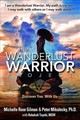 Wanderlust Warrior Project - Gilman, Michelle Rose; Mikulecky, Peter - ISBN: 9781941768471