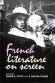 French Literature On Screen - Pettey, Homer B. (EDT)/ Palmer, R. Barton (EDT) - ISBN: 9781784995171