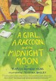 Girl, A Raccoon, And The Midnight Moon - Young, Karen Romano - ISBN: 9781452169521