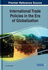 International Trade Policies In The Era Of Globalization - zer, Ahu Coskun (EDT) - ISBN: 9781522595663