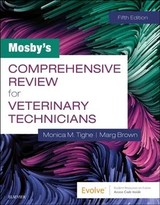 Mosby's Comprehensive Review for Veterinary Technicians - Tighe, Monica M.; Brown, Marg - ISBN: 9780323596152