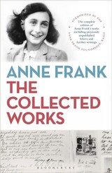 Anne Frank: The Collected Works - Anne Frank Fonds - ISBN: 9781472964915