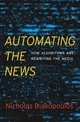 Automating The News - Diakopoulos, Nicholas - ISBN: 9780674976986