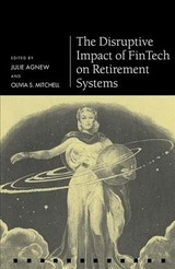Disruptive Impact Of Fintech On Retirement Systems - ISBN: 9780198845553